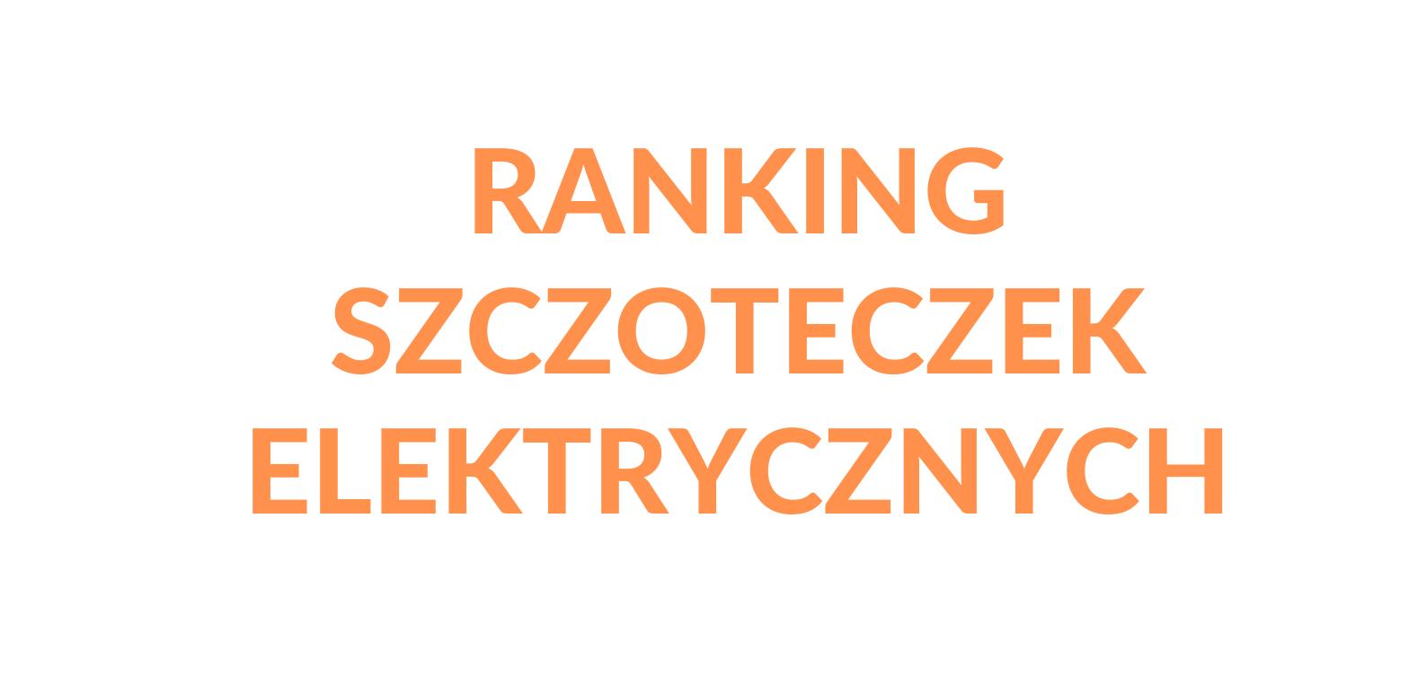 ranking-szczoteczek-elektrycznych